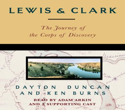 Lewis & Clark: The Journey of the Corps of Discovery 9780739312513