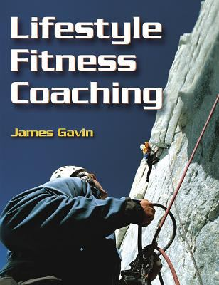 Lifestyle Fitness Coaching [With CDROM] 9780736052061