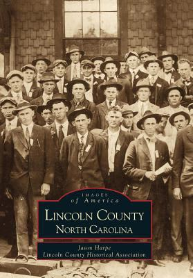 Lincoln County, North Carolina 9780738506203