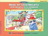 Little Mozarts Go to Hollywood, Pop Book 1 & 2: 10 Favorites from TV, Movies and Radio 2705976