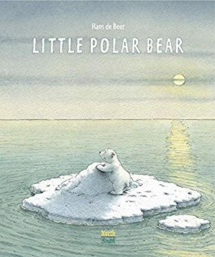 The Little Polar Bear 9780735840522