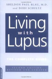 Living with Lupus: All the Knowledge You Need to Help Yourself