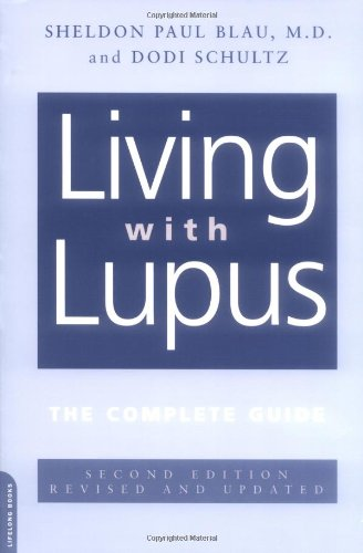 Living with Lupus: All the Knowledge You Need to Help Yourself 9780738209227