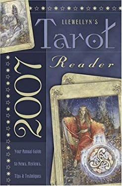 Llewellyn's Tarot Reader: Your Annual Guide to News, Reviews, Tips & Techniques 9780738706788