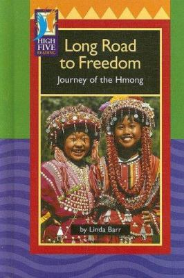 Long Road to Freedom: Journey of the Hmong 9780736838528