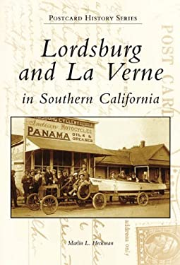 Lordsburg and La Verne in Southern California 9780738502496