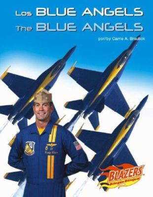 Los Blue Angels/The Blue Angels 9780736877497