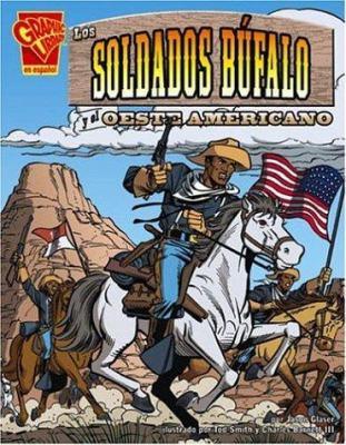 Los Soldados Bufalo y el Oeste Americano 9780736866156