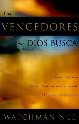 Los Vencedores Que Dios Busca = God's Overcomers 9780736306515