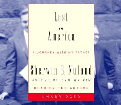 Lost in America: A Journey with My Father 9780739302156