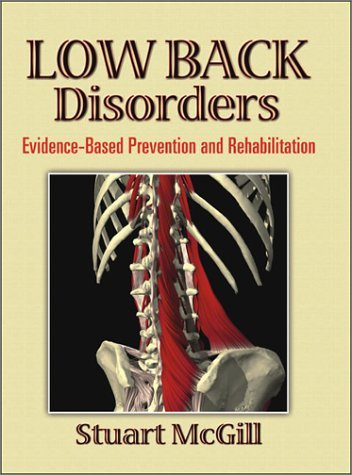 Low Back Disorders: Evidence-Based Prevention and Rehabilitation 9780736042413