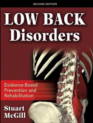 Low Back Disorders: Evidenced-Based Prevention and Rehabilitation 9780736066921