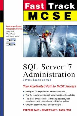 MCSE Fast Track: SQL Server 7 Administration 9780735700413