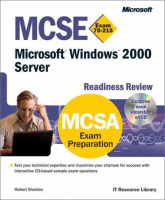 MCSE Microsoft Windows 2000 Server Readiness Review; Exam 70-215 [With CDROM] 9780735609488