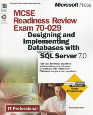 MCSE Readiness Review Exam 70-029: Designing and Implementing Databases with Microsoft SQL Server 7 [With CD] 9780735606739