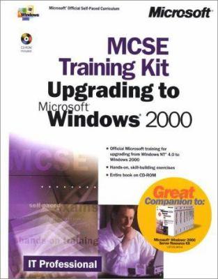 MCSE Training Kit: Upgrading to Microsoft Windows 2000 [With CDROM] 9780735612464