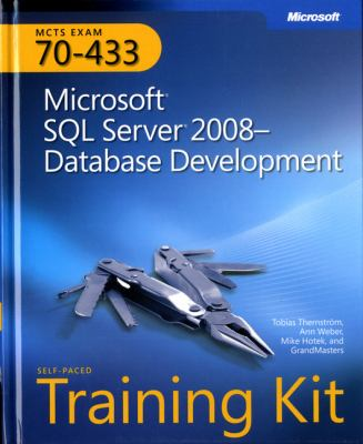MCTS Self-Paced Training Kit (Exam 70-433): Microsoft SQL Server 2008 Database Development [With CDROM] 9780735626393