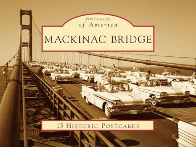 Mackinac Bridge 9780738561073