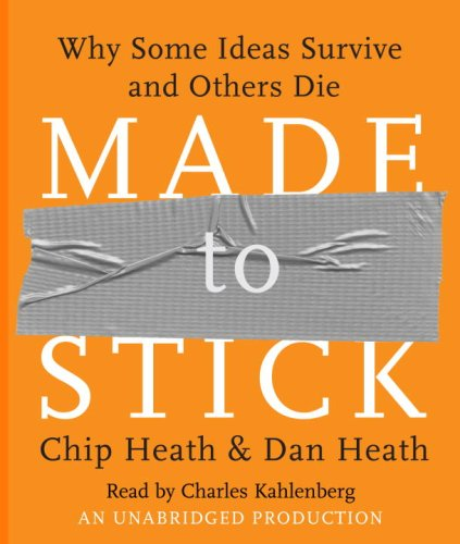 Made to Stick: Why Some Ideas Survive and Others Die 9780739341346
