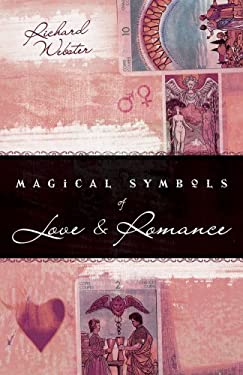 Magical Symbols of Love & Romance 9780738710327
