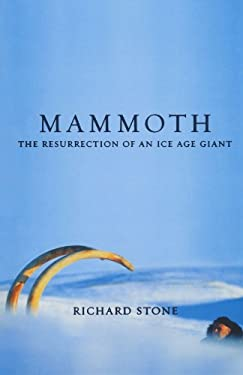 Mammoth: The Resurrection of an Ice Age Giant 9780738207759