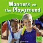 Manners on the Playground 9780736826471