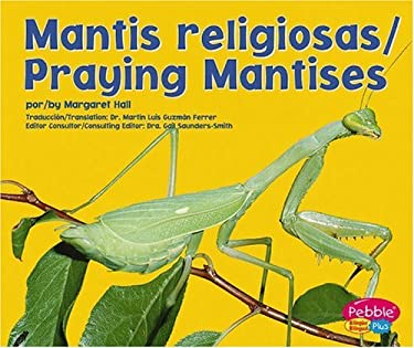 Mantis Religiosas/Praying Mantises 9780736866811