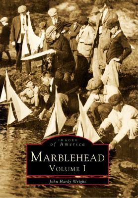 Marblehead, Volume I 9780738564463