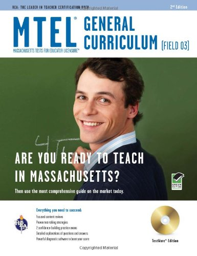 MTEL General Curriculum (Field 03) [With CDROM] 9780738604107