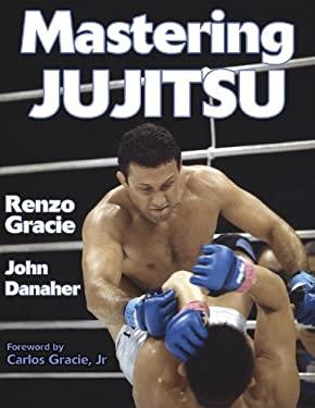 Mastering Jujitsu 9780736044042
