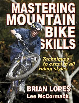 Mastering Mountain Bike Skills 9780736056243