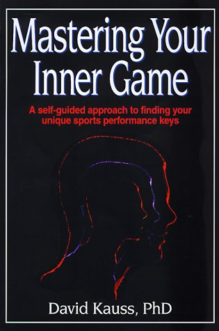 Mastering Your Inner Game 9780736001762