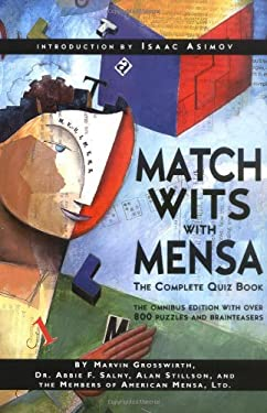 Match Wits with Mensa: The Complete Quiz Book 9780738202501