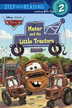 Mater and the Little Tractors (Disney/Pixar Cars) 9780736428866