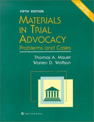 Materials in Trial Advocacy: Problems and Cases [With CDROM] 9780735524767