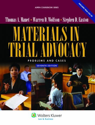 Materials in Trial Advocacy: Problems & Cases, Seventh Edition