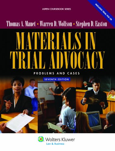 Materials in Trial Advocacy: Problems & Cases, Seventh Edition 9780735510449