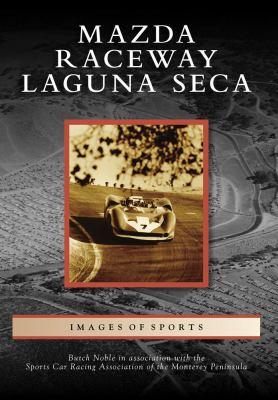 Mazda Raceway Laguna Seca 9780738569253