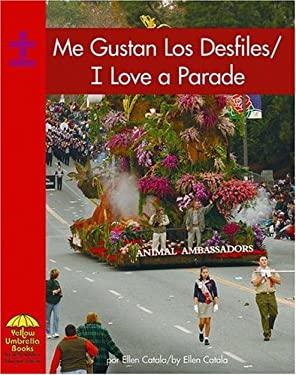Me Gustan Los Desfiles/I Love a Parade 9780736860178