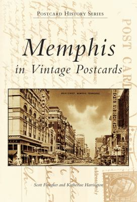 Memphis in Vintage Postcards 9780738505602