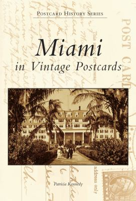 Miami in Vintage Postcards 9780738506432