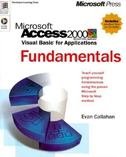 Microsoft Access 2000: Visual Basic for Applications Fundamentals [With *] 9780735605923