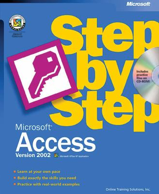 Microsoft Access Version 2002 Step by Step [With CDROM] 9780735612990