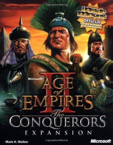 Microsoft Age of Empires II: The Conquerors Expansion: Inside Moves 9780735611771