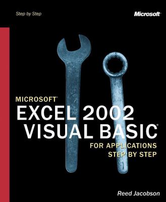 Microsoft Excel 2002 Visual Basic for Applications Step by Step [With CDROM] 9780735613591