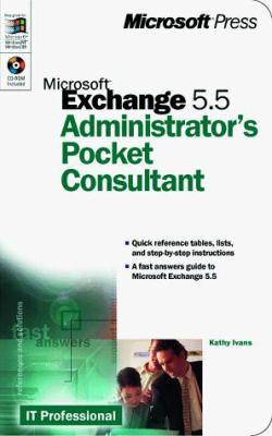 Microsoft Exchange 5.5 Administrator's Pocket Consultant 9780735606234