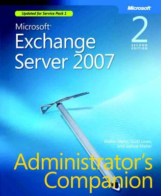 Microsoft Exchange Server 2007 Administrator's Companion [With CDROM] 9780735625907