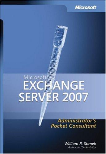 Microsoft Exchange Server 2007 Administrator's Pocket Consultant 9780735623484