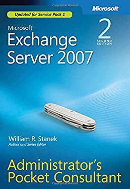 Microsoft Exchange Server 2007 Administrator's Pocket Consultant 9780735625860