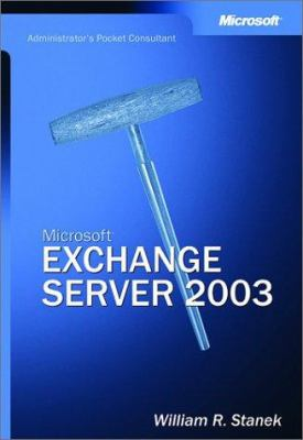 Microsoft Exchange Server: Administrator's Pocket Consultant